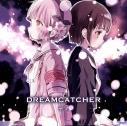 【主題歌】TV 魔法少女育成計画 ED「DREAMCATCHER」/ナノ アニメver.の画像