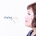 【アルバム】mao/dialogの画像