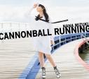 【アルバム】水樹奈々/CANNONBALL RUNNING 初回限定盤 CD+Blu-rayの画像