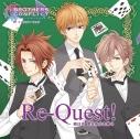 【キャラクターソング】BROTHERS CONFLICT キャラクターソング 棗・侑介・風斗/Re-Quest!の画像