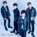 【マキシシングル】M4!!!!(濱野大輝・天﨑滉平・永塚拓馬・市川太一)/ONLY LOVE/4 Me!!!! 通常盤の画像