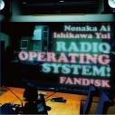 【DJCD】野中藍・石川由依のラジオ OperatingSystem!FANDISKの画像