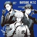 【キャラクターソング】ヒプノシスマイク-Division Rap Battle- ヨコハマ・ディビジョン「BAYSIDE M.T.C」/MAD TRIGGER CREWの画像