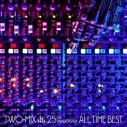 【アルバム】TWO-MIX/TWO-MIX 25th Anniversary ALL TIME BEST 通常盤の画像