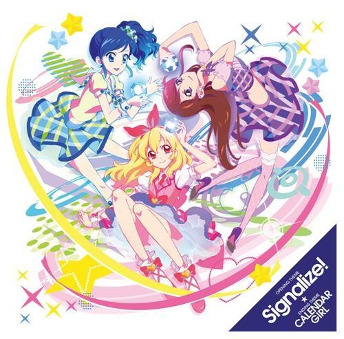 【主題歌】TV アイカツ! OP「Signalize!」/STAR☆ANIS