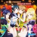 【キャラクターソング】TV ラブライブ!サンシャイン!! MY舞☆TONIGHT/MIRACLE WAVEの画像