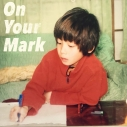【アルバム】みやかわくん/On Your Markの画像