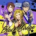 【キャラクターソング】ときめきレストラン☆☆☆ X.I.P./Black Mirage 通常盤の画像