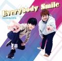 【マキシシングル】TASUKU&YUTA(畠中祐&佐々木悠太)/Everybody Smile/C.W.Switch Aタイプの画像