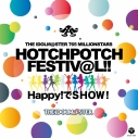 【アルバム】THE IDOLM@STER 765 MILLIONSTARS HOTCH POTCH FESTIV@L!! HAPPY!でSHOW! -会場オリジナルCD-の画像