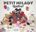 【アルバム】petit milady/Howling!! 初回限定盤Aの画像