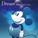 【アルバム】ドリーム ~ディズニー・グレイテスト・ソングス~ 洋楽盤の画像