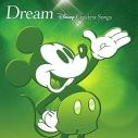 【アルバム】ドリーム ~ディズニー・グレイテスト・ソングス~ アニメーション盤の画像