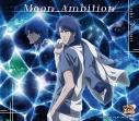 【キャラクターソング】新テニスの王子様 忍足侑士 Moon Ambitionの画像