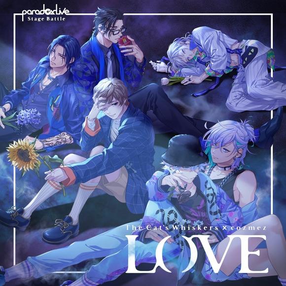 "Paradox Live Stage Battle ""LOVE"" The Cat's Whiskers×cozmez_0"