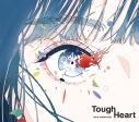 【主題歌】TV 真・中華一番! OP「Tough Heart」/小林愛香 初回限定盤の画像