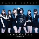 【マキシシングル】CANDY GO!GO!/overdrive 通常盤Aの画像