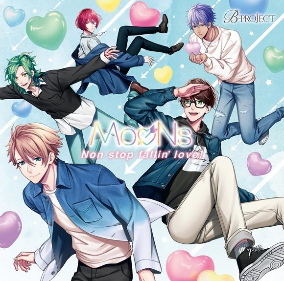 【キャラクターソング】B-PROJECT MooNs/Non stop fallin' love! 初回生産限定盤