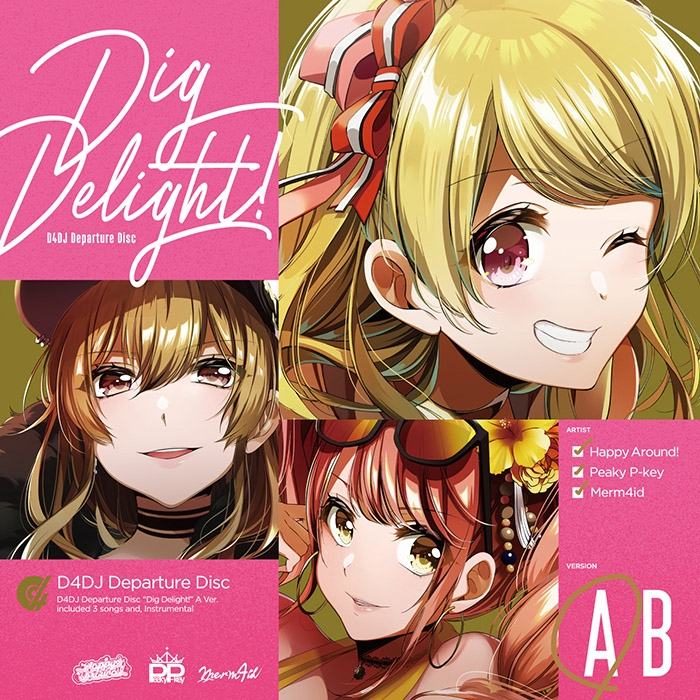 【キャラクターソング】D4DJ Happy Around! Dig Delight! Aver.