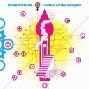 【主題歌】TV 輪るピングドラム ED 「DEAR FUTURE」/coaltar of the deepersの画像