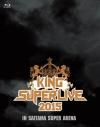 【Blu-ray】KING SUPER LIVE 2015の画像