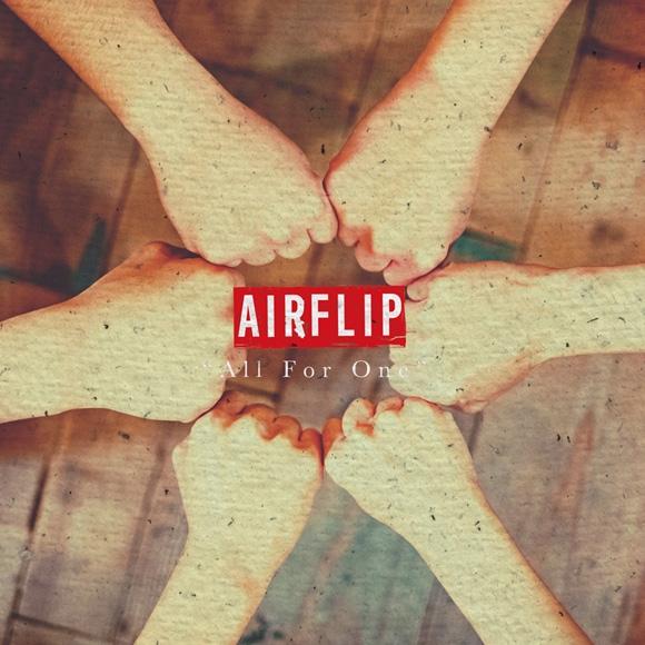 【アルバム】TV EX-ARMエクスアーム OP「Rise Again」収録アルバム All For One/AIRFLIP