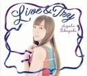【マキシシングル】高垣彩陽/Live&Try 通常盤の画像