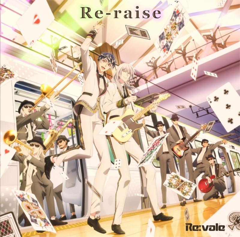【キャラクターソング】アプリゲーム アイドリッシュセブン Re:vale「Re-raise」