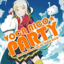 【アルバム】VOCA NICO☆PARTY Nonstop Mixed by DJ VOCA NICOの画像