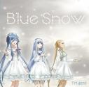 【アルバム】Trident/Blue Snowの画像