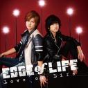 【マキシシングル】EDGE of LIFE/Love or Life DVD付の画像