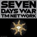 【主題歌】映画 ぼくらの七日間戦争 主題歌「SEVEN DAYS WAR」/TM NETWORK 完全生産限定盤の画像