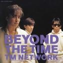 【主題歌】劇場版 機動戦士ガンダム 逆襲のシャア 主題歌「BEYOND THE TIME(メビウスの宇宙を越えて)」/TM NETWORK 完全生産限定盤の画像