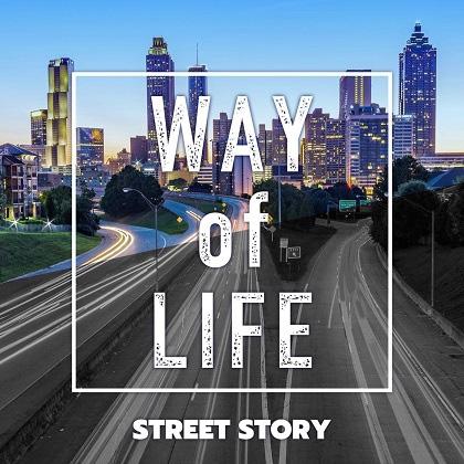 【アルバム】STREET STORY/Way of life