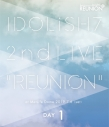 【Blu-ray】アイドリッシュセブン 2nd LIVE REUNION DAY 1の画像