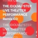 【アルバム】THE IDOLM@STER LIVE THE@TER PERFORMANCE Remix CD 01 Remixed by TeddyLoidの画像