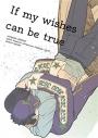 【同人誌】If my wishes can be trueの画像