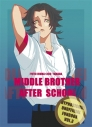 【同人誌】【専売】MIDDLE BROTHER AFTER SCHOOLの画像