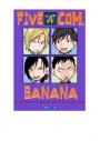 【同人誌】【専売】FIVE COM.BANANAの画像