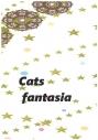【同人誌】【専売】Cats fantasiaの画像