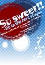 【同人誌】【専売】【特典付】So sweet!!~Go to the next stage~の画像