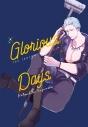 【同人誌】【専売】Glorious Daysの画像