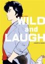 【同人誌】WILD and LAUGHの画像