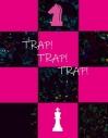 【同人誌】【専売】TRAP!TRAP!TRAP!の画像
