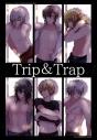【同人誌】Trip&Trapの画像