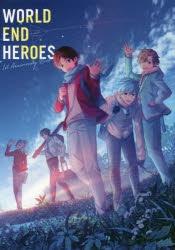 【ビジュアルファンブック】ワールドエンドヒーローズ 1st Anniversary Book