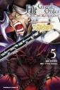【コミック】Fate/Grand Order -Epic of Remnant- 亜種特異点II 伝承地底世界 アガルタ アガルタの女(5)の画像