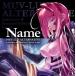マブラヴオルタネイティヴ Collection of Standard Edition Songs「Name」